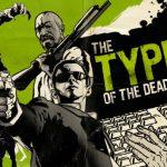 ดาวน์โหลดเกมส์ The Typing of the Dead – เมื่อคุณต้องพิมพ์ดีดให้เร็ว เพื่อฆ่าซอมบี้